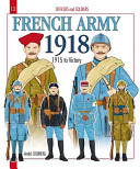 Officers and Soldiers of the French Army 1918