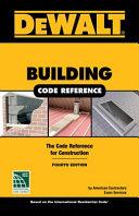 Dewalt Building Code Reference Based On The 2018 International Residential Code Book PDF