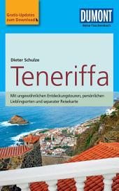 DuMont Reise-Taschenbuch Reiseführer Teneriffa: Ausgabe 5