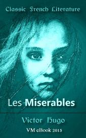 Les Miserables: Classic French Literature