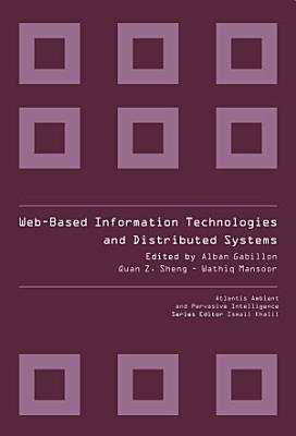 WEB BASED INFORMATION TECHNOLOGIES AND DISTRIBUTED SYSTEMS