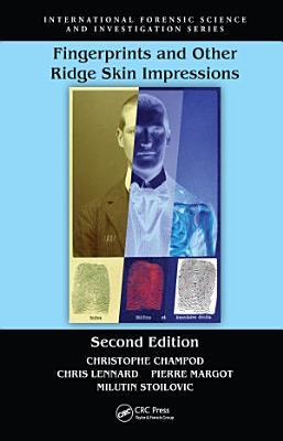 Fingerprints and Other Ridge Skin Impressions