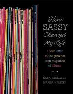 How Sassy Changed My Life
