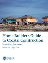 Home Builder's Guide to Coastal Construction - Technical Fact Sheet Series