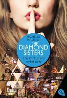 Diamond Sisters   Die Konkurrenz schl  ft nicht PDF