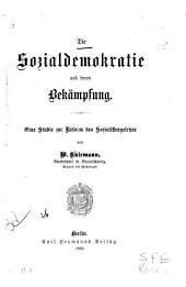Die Sozialdemokratie und deren Bekämpfung ; eine Studie zur Reform des Sozialistengesetzes