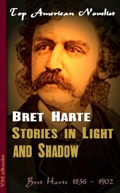 Stories in Light and Shadow: Top American Novelist