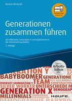 Generationen zusammen f  hren   inkl  Arbeitshilfen online PDF