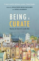 Being A Curate Book PDF