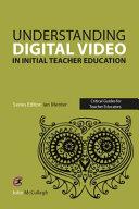 Using Digital Video in Initial Teacher Education PDF