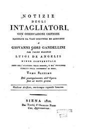 Notizie istoriche degli intagliatori: Volume 7