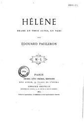 Hélène: drame en trois actes, en vers