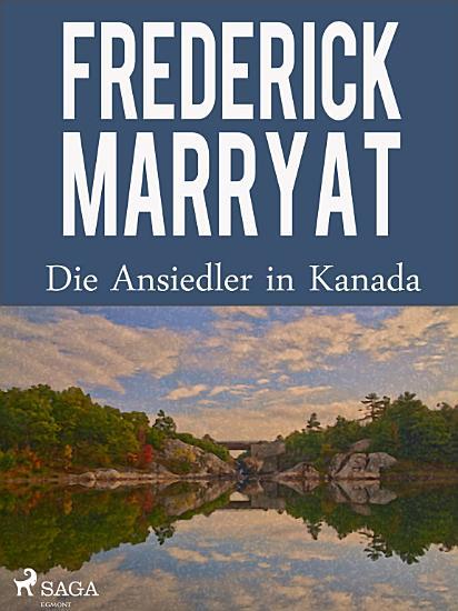 Die Ansiedler in Kanada PDF