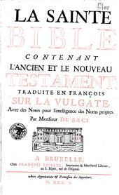 La Sainte Bible, traduite en françois par de Saci