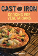 Cast Iron Cooking for Vegetarians PDF