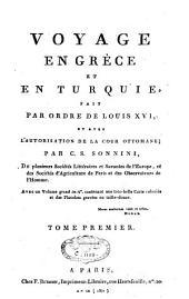 Voyage en Grèce et en Turquie: fait par ordre de Louis XVI, et avec l'autorisation de la Cour ottomane, Volume1