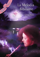 La Melodia Sibilante (Armonia – Vol. 1)