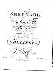 Sérénade pour violon, alto & guitarre avec capo d'astro: op. 35