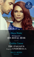 Kidnapped For His Royal Heir   The Italian s Pregnant Cinderella  Kidnapped for His Royal Heir   The Italian s Pregnant Cinderella  Mills   Boon Modern  PDF