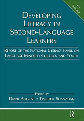 Developing Literacy in Second Language Learners