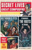 Secret Lives of Great Composers PDF