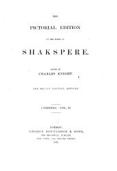 The Pictorial Edition of the Works of Shakspere: Comedies