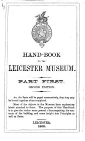 Hand-book to the Leicester Museum