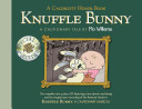 Knuffle Bunny  A Cautionary Tale Special Edition
