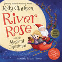 Download River Rose and the Magical Christmas Book