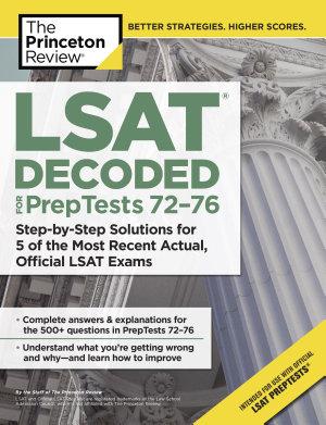 LSAT Decoded  PrepTests 72 76