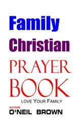 Family Christian Prayer Book Book PDF