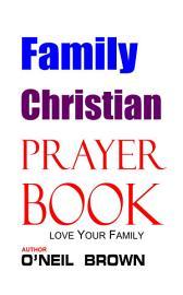 Family Christian Prayer Book