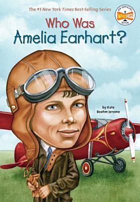 Who Was Amelia Earhart  PDF