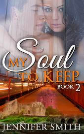 My Soul to Keep: Caleb