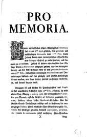 Pro Memoria: Einem vortrefflichen Chur-Maynzischen Directorio hat es am 1ten Aprilis gefallen, dem genuinen und vollständigen Protocollo vom 11ten Febr. Dieses Jahres durch einen vermeyntlichen Churfürstlichen Collegial-Schluß zu widersprechen,...[Regensburg, den 4ten April 1757]