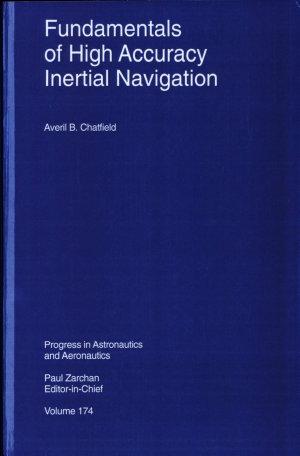 Fundamentals of High Accuracy Inertial Navigation