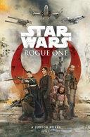 Star Wars  Rogue One Film Novelisation Book