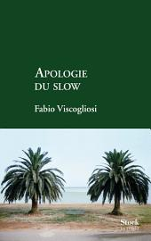 Apologie du slow