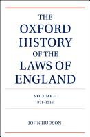 The Oxford History of the Laws of England Volume II PDF