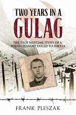 Two Years in a Gulag