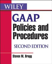 Wiley GAAP Policies and Procedures: Edition 2