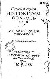 Calendarium historicum conscriptum a Paulo Ebero Kitthingensi et recens ab eodem auctum