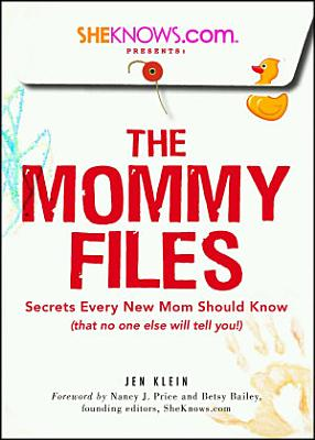 SheKnows com Presents   The Mommy Files