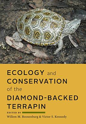 Ecology and Conservation of the Diamond backed Terrapin PDF