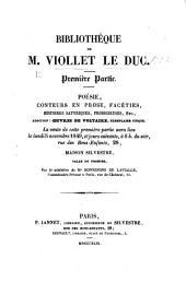 Bibliothèque de M. V. Le Duc Première partie. Poésie, Conteurs en prose, etc. [Sale catalogue, with a preface by V.-le-D., with the prices in MS.]