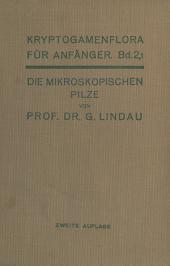 Die mikroskopischen Pilze: Myxomyceten, Phycomyceten und Ascomyceten, Ausgabe 2