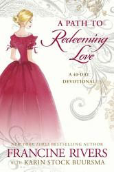 A Path To Redeeming Love PDF