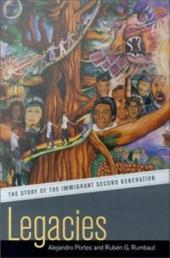 Legacies: The Story of the Immigrant Second Generation