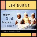 How God Makes Babies
