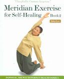 Meridian Exercise for Self-Healing Book 2